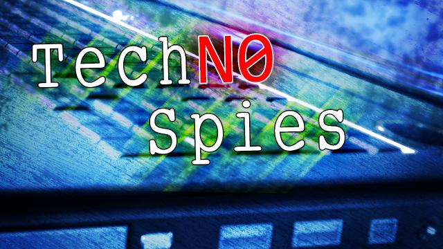 TechNo Spies